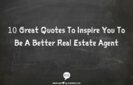 10 Great Quotes To Inspire You To Be A Better Real Estate Agent