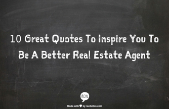 to inspire you to be a better real estate agent cornelius camp