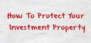 how-to-protect-your-investment-property