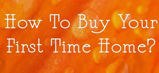 how-to-buy-your-first-time-home
