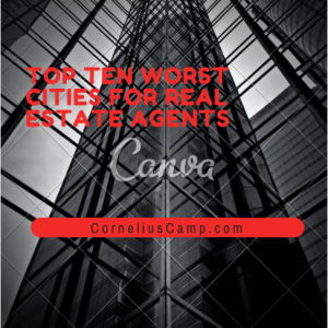 top-ten-worst-cities-for-real-estate-agents