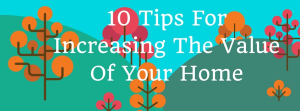 10-tips-for-increasing-the-value-of-your-home