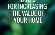 10 Tips For Increasing The Value Of Your Home