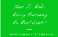 How To Make Money Investing In Real Estate
