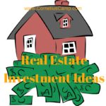 Real Estate Investment Ideas to help you get started on your way to becoming a millionaire.