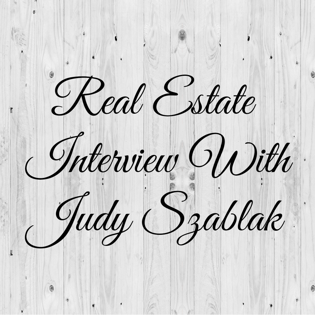 Real-Estate-Interview-With-Judy-Szablak