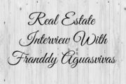 Real Estate Interview With Franddy Aguasvivas