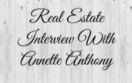 Real Estate Interview With Annette Anthony