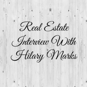 real-estate-interview-with-hilary-marks